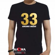 """Marškinėliai  """"33 auksinis amžius"""""""
