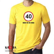 """Marškinėliai  """"40-man tai ne riba"""""""