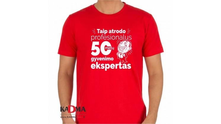 """Marškinėliai  """"50-gyvenimo ekspertas"""""""