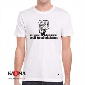 """Marškinėliai  """"Visi žmonės kaip žmonės, bet iš kur aš toks fainas"""""""