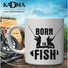 "Puodelis ""Born to fish"""