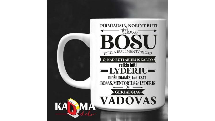 """Puodelis """"BOSAS, mentorius, lyderis, vadovas """""""