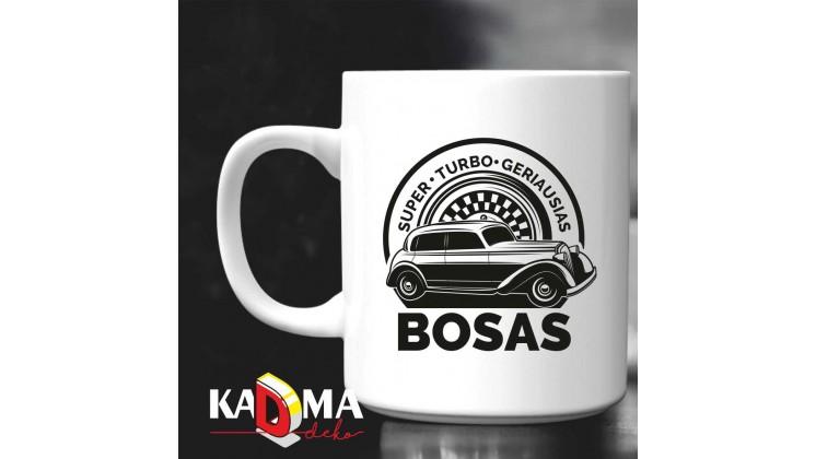 """Puodelis """"BOSAS - super turbo geriausias"""""""