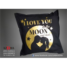 """Pagalvė """"LOVE YOU TO THE MOON"""""""